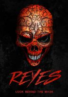 Reyes - Look Behind the Mask | Poster ©Uprise Pictures