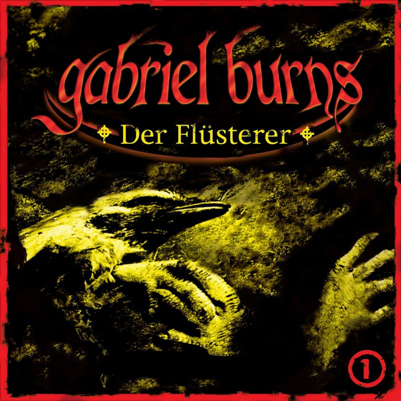 Gabriels Burns 01: Der Flüsterer | Cover